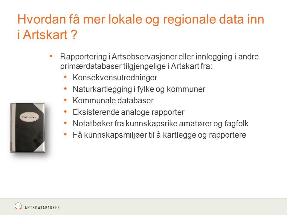 Hvordan få mer lokale og regionale data inn i Artskart