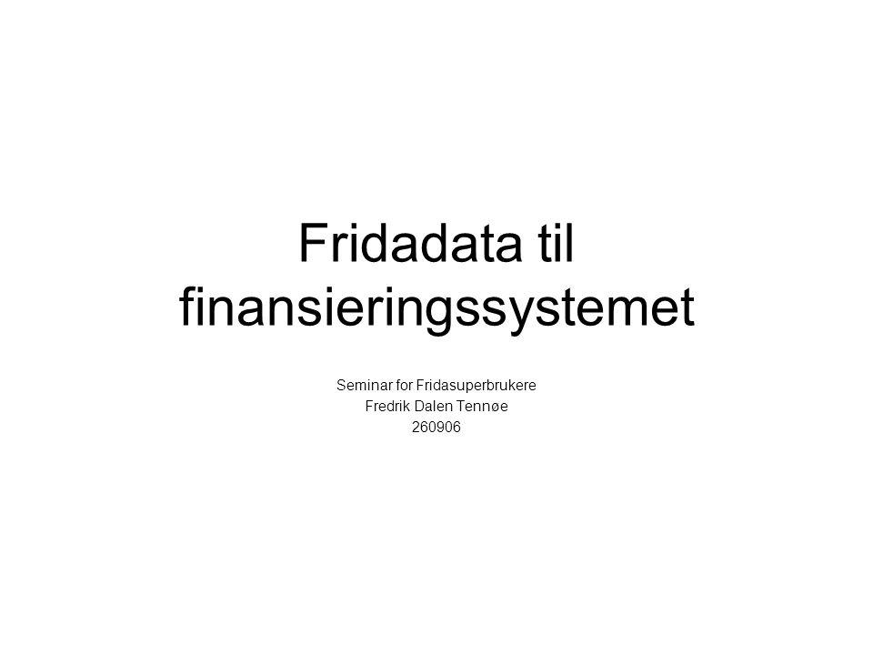 Fridadata til finansieringssystemet
