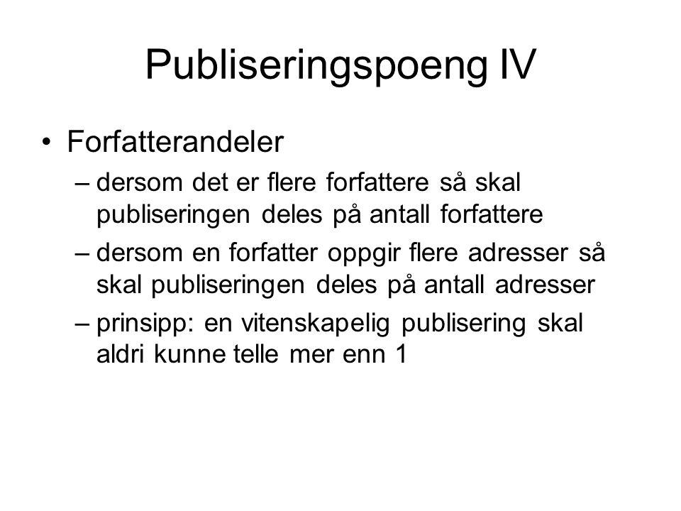 Publiseringspoeng IV Forfatterandeler