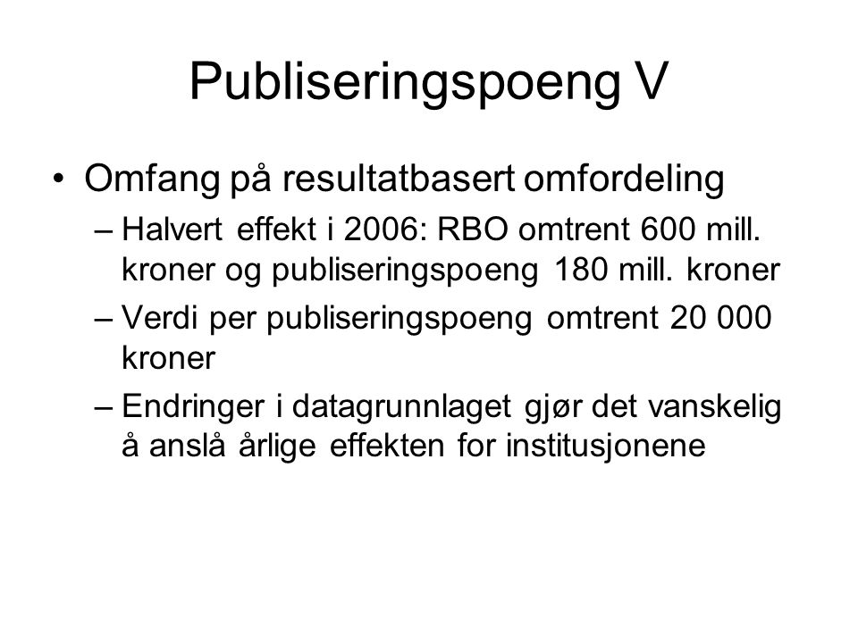 Publiseringspoeng V Omfang på resultatbasert omfordeling