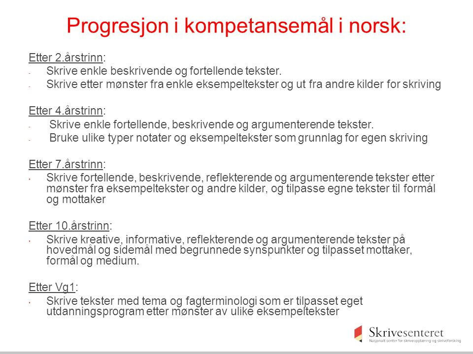 Progresjon i kompetansemål i norsk:
