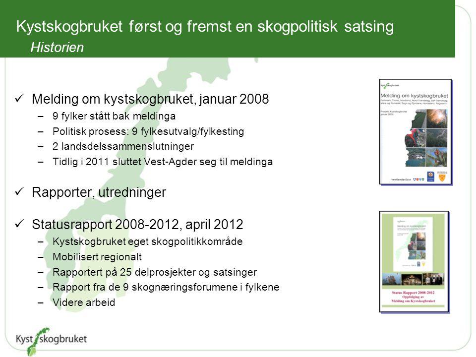 Kystskogbruket først og fremst en skogpolitisk satsing