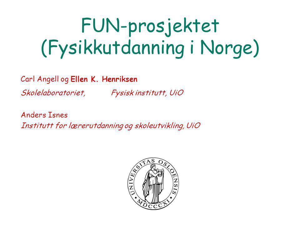 FUN-prosjektet (Fysikkutdanning i Norge)