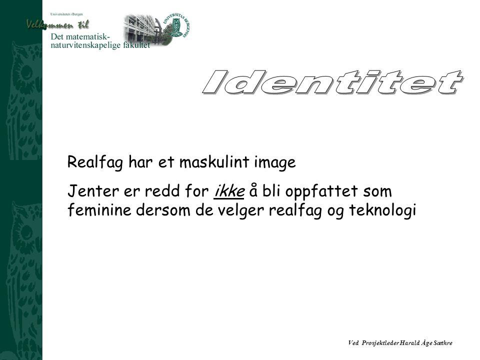 Identitet Realfag har et maskulint image