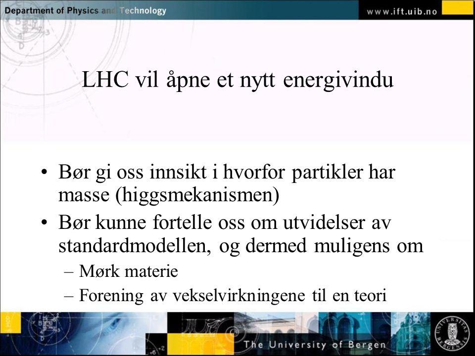 LHC vil åpne et nytt energivindu