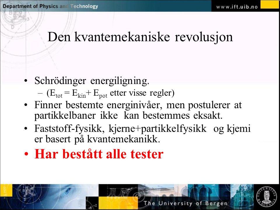 Den kvantemekaniske revolusjon