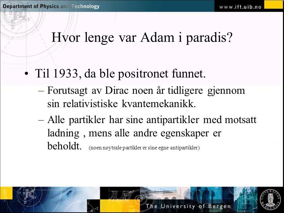 Hvor lenge var Adam i paradis