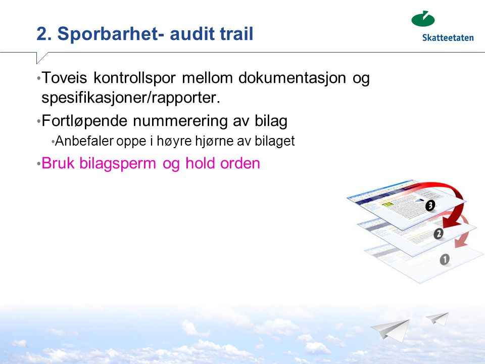 2. Sporbarhet- audit trail
