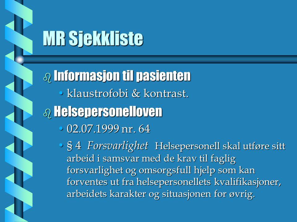 MR Sjekkliste Informasjon til pasienten Helsepersonelloven