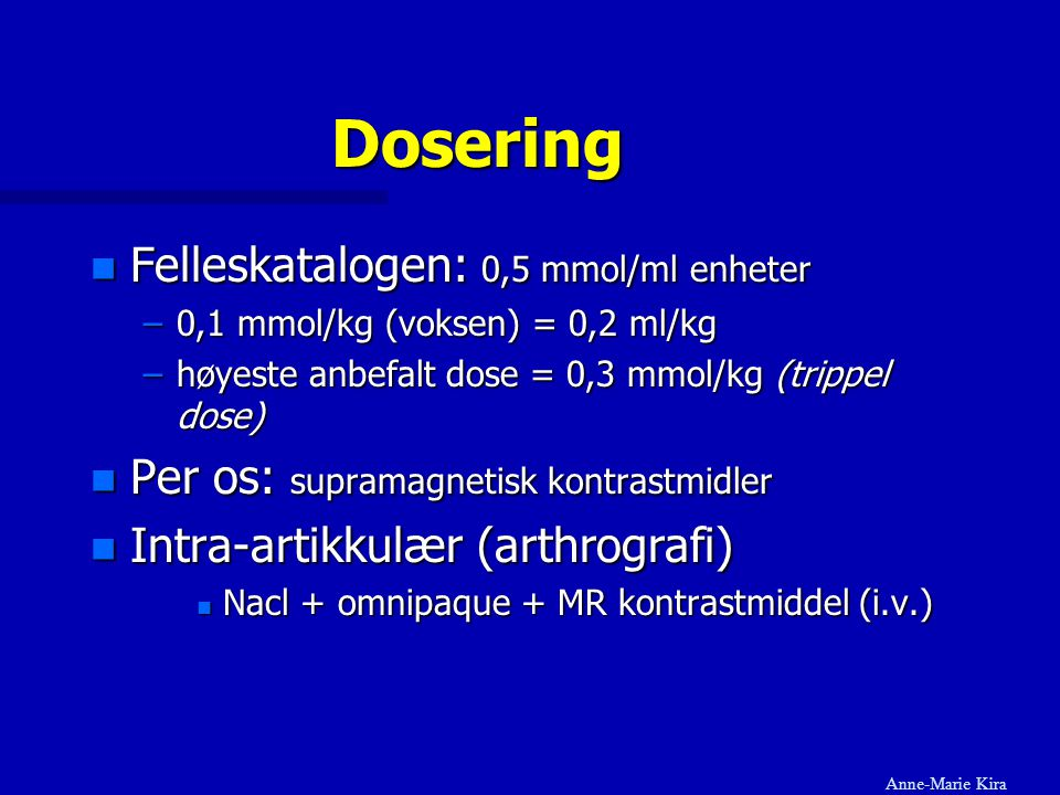 Dosering Felleskatalogen: 0,5 mmol/ml enheter