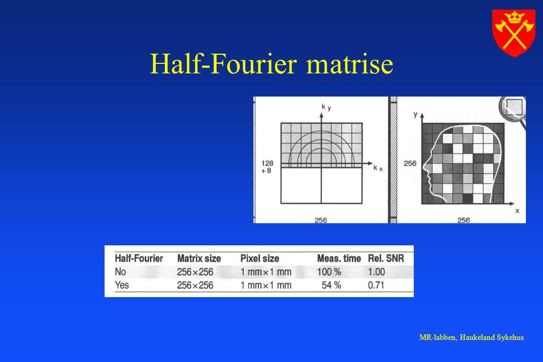 Half-Fourier matrise