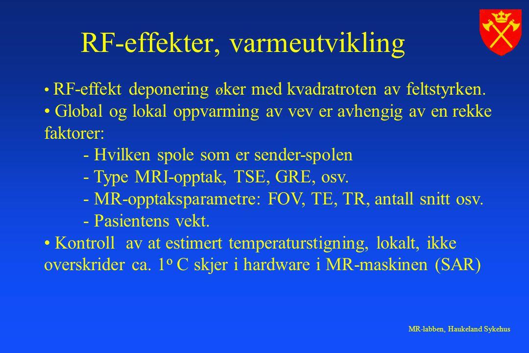 RF-effekter, varmeutvikling