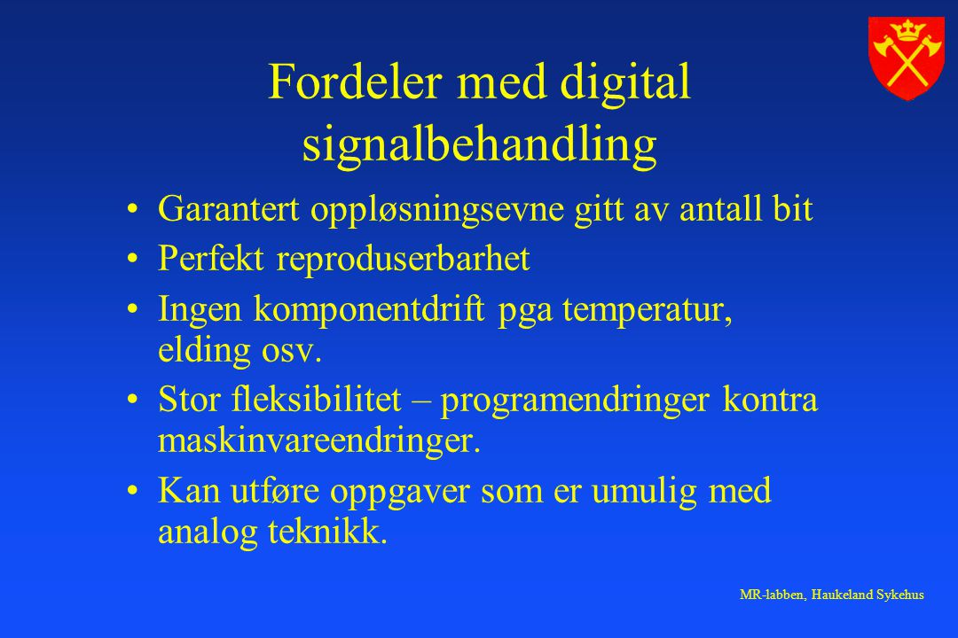 Fordeler med digital signalbehandling