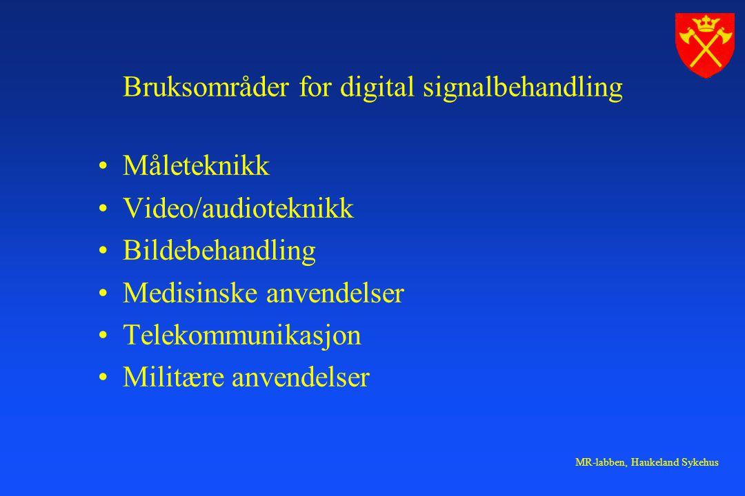 Bruksområder for digital signalbehandling
