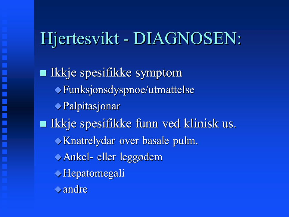 Hjertesvikt - DIAGNOSEN: