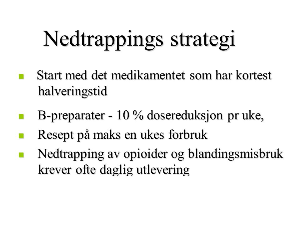 Nedtrappings strategi