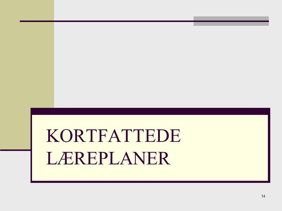 KORTFATTEDE LÆREPLANER
