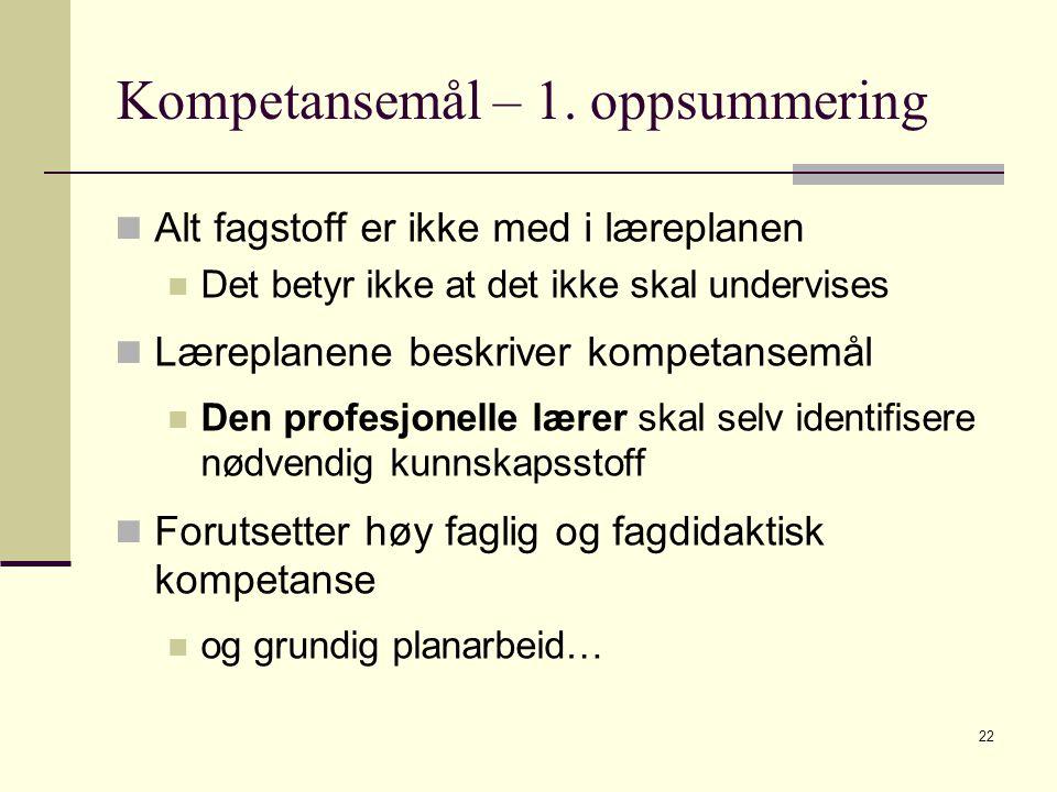 Kompetansemål – 1. oppsummering