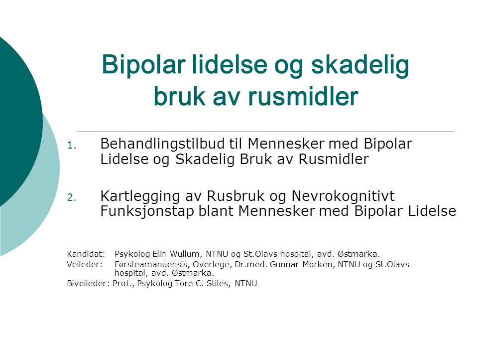 Bipolar lidelse og skadelig bruk av rusmidler