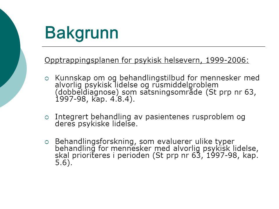 Bakgrunn Opptrappingsplanen for psykisk helsevern, 1999-2006: