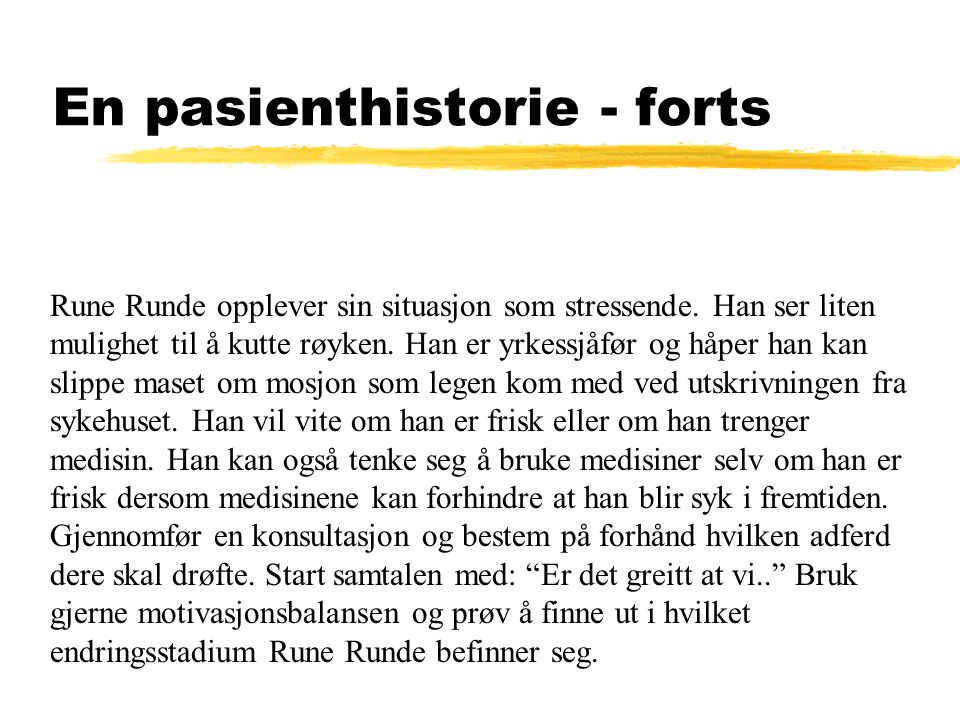 En pasienthistorie - forts