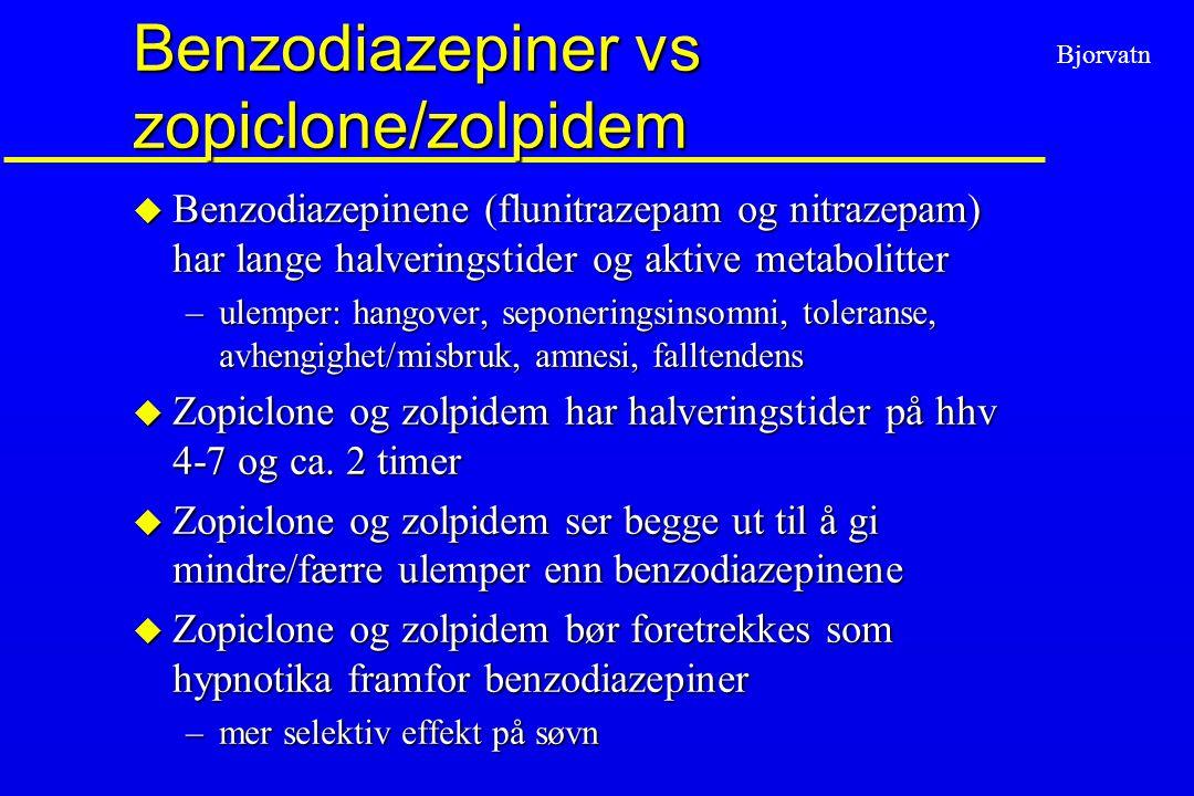 Benzodiazepiner vs zopiclone/zolpidem