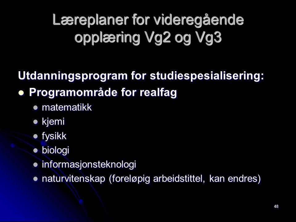 Læreplaner for videregående opplæring Vg2 og Vg3