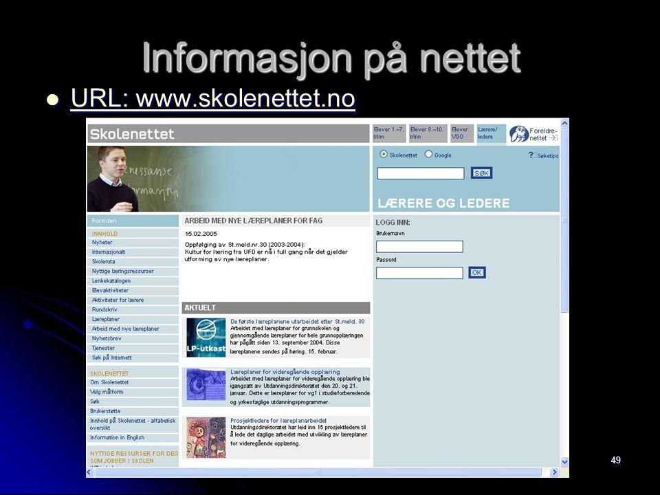 Informasjon på nettet URL: www.skolenettet.no