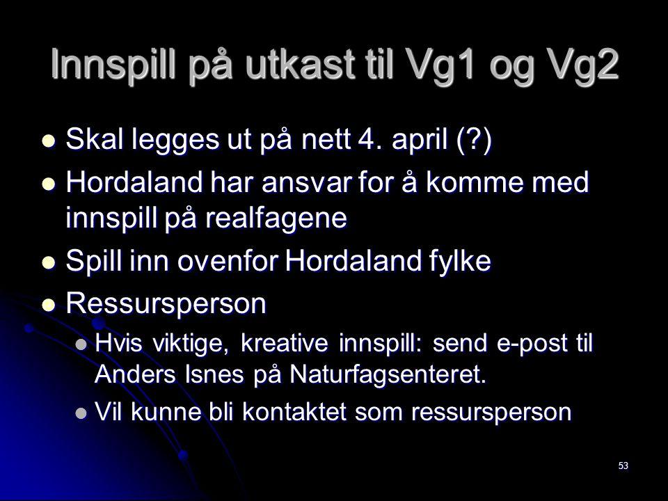 Innspill på utkast til Vg1 og Vg2