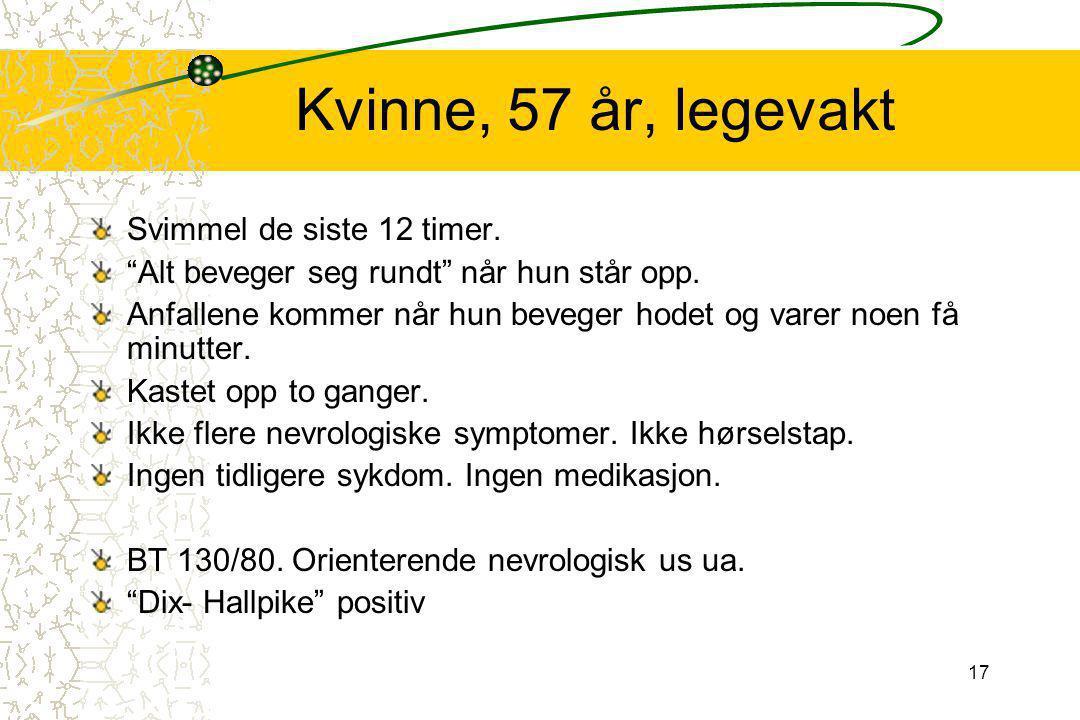 Kvinne, 57 år, legevakt Diagnose
