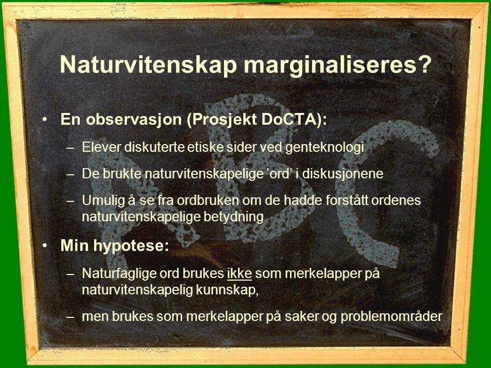 Naturvitenskap marginaliseres