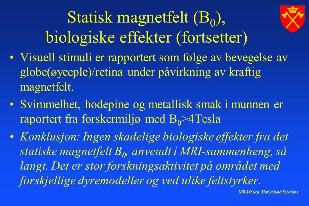 Statisk magnetfelt (B0), biologiske effekter (fortsetter)