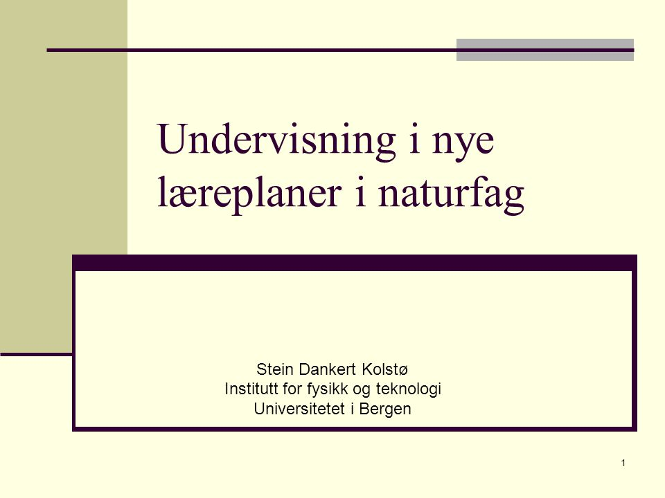 Undervisning i nye læreplaner i naturfag