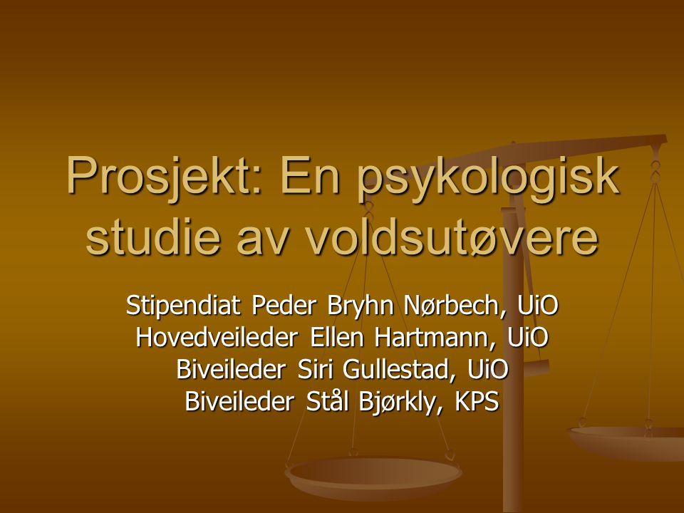 Prosjekt: En psykologisk studie av voldsutøvere