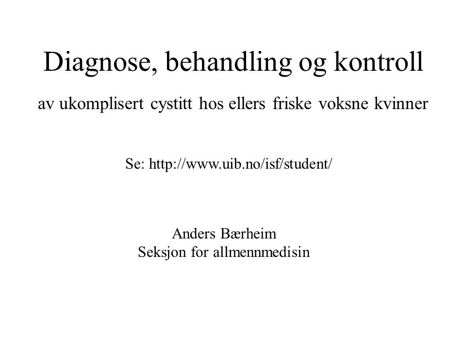 Diagnose, behandling og kontroll