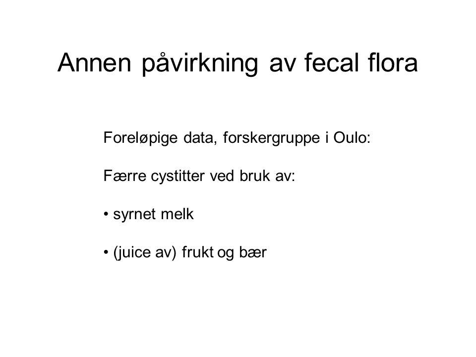 Annen påvirkning av fecal flora