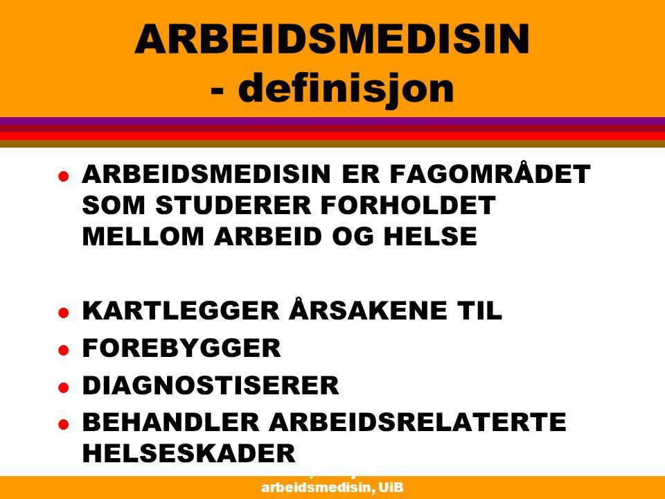 ARBEIDSMEDISIN - definisjon