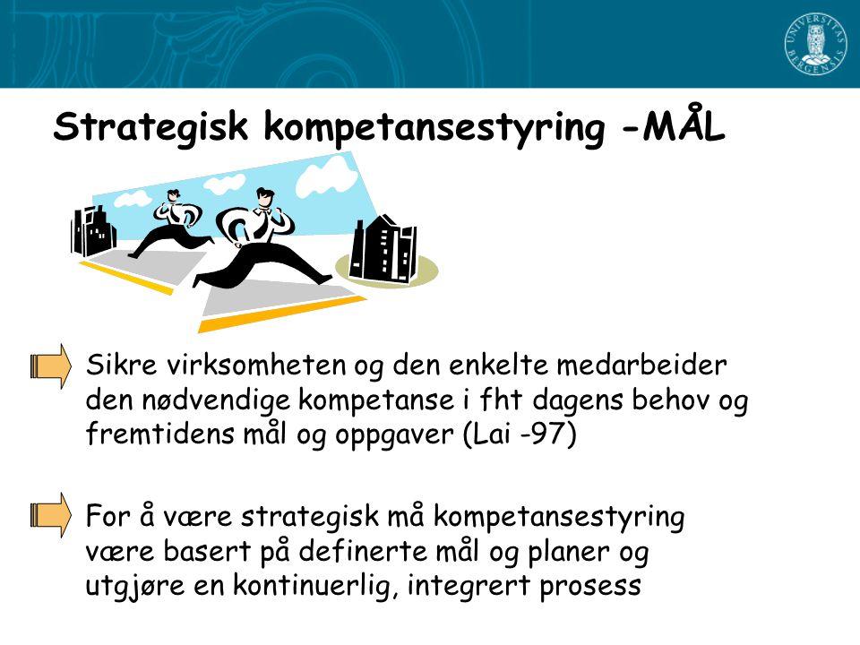 Strategisk kompetansestyring -MÅL