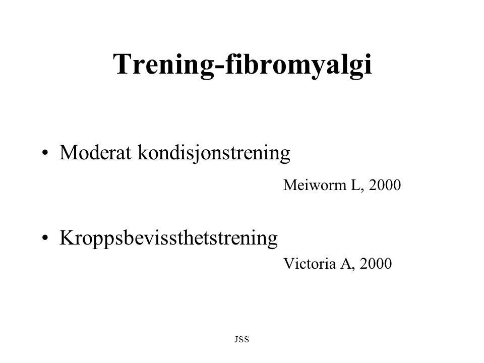 Trening-fibromyalgi Moderat kondisjonstrening Meiworm L, 2000