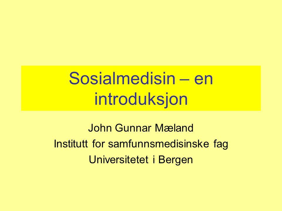 Sosialmedisin – en introduksjon