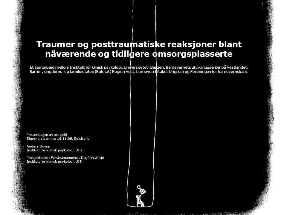 Traumer og posttraumatiske reaksjoner blant nåværende og tidligere omsorgsplasserte