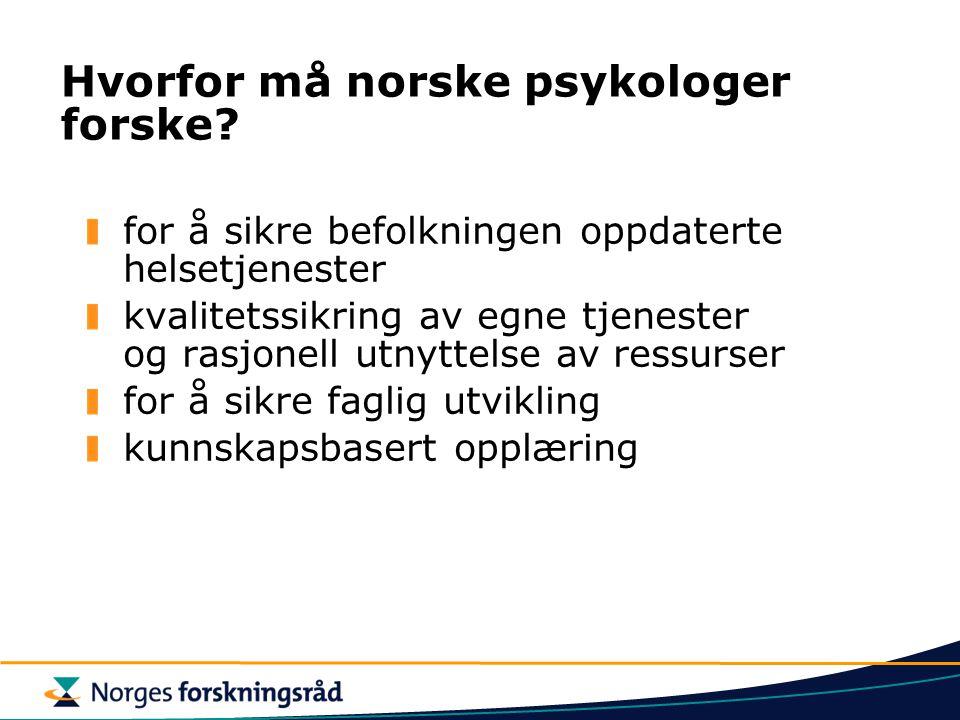 Hvorfor må norske psykologer forske