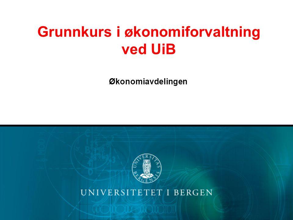 Grunnkurs i økonomiforvaltning ved UiB
