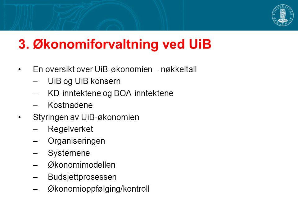 3. Økonomiforvaltning ved UiB