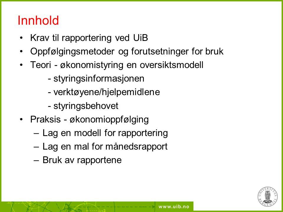 Innhold Krav til rapportering ved UiB