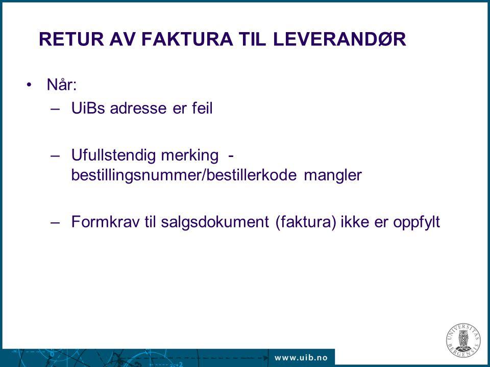RETUR AV FAKTURA TIL LEVERANDØR