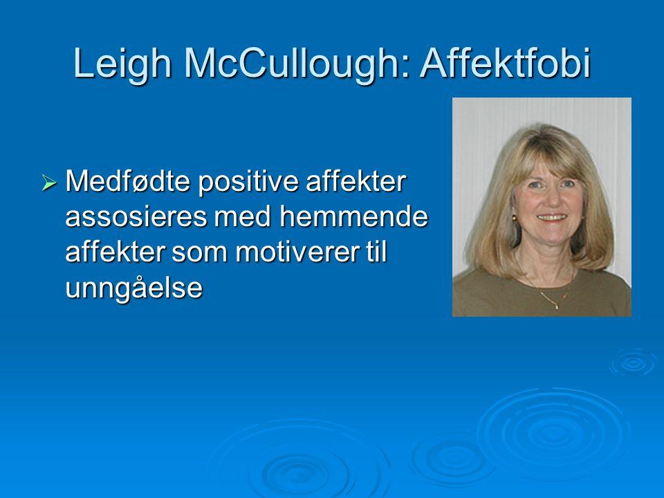 Leigh McCullough: Affektfobi
