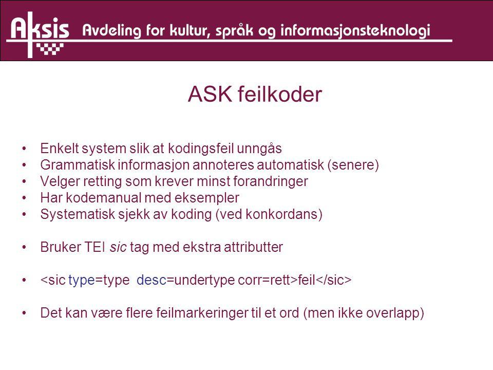 ASK feilkoder Enkelt system slik at kodingsfeil unngås