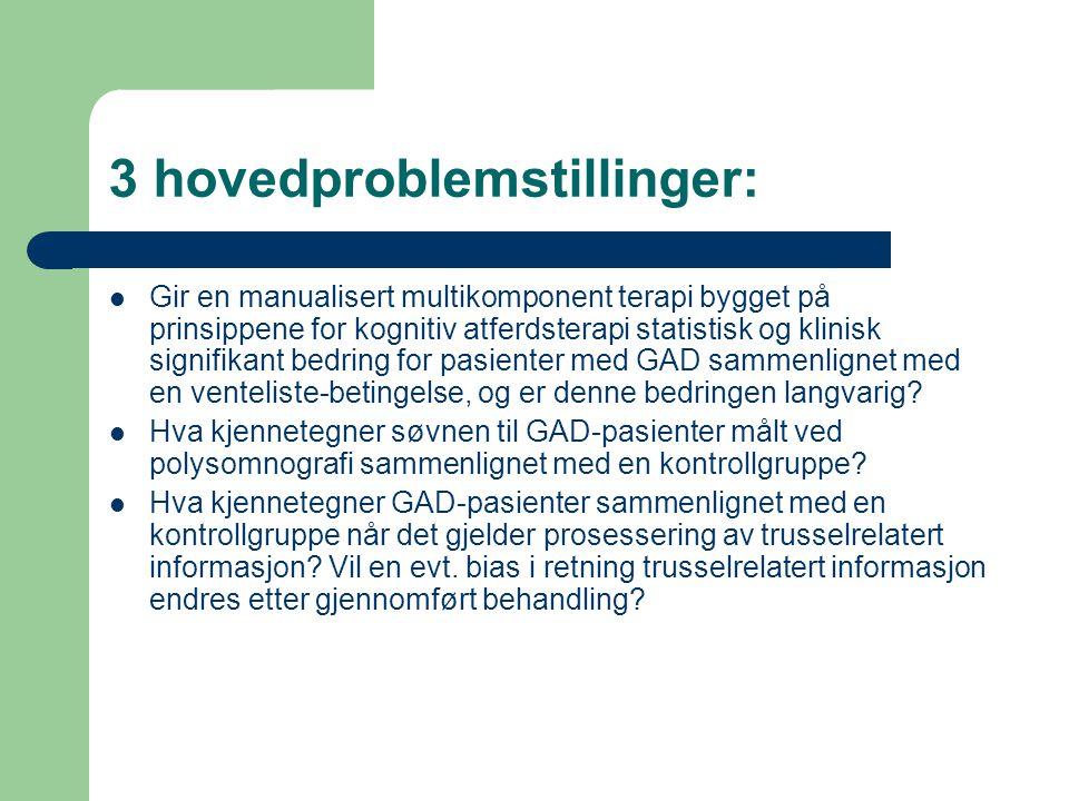 3 hovedproblemstillinger: