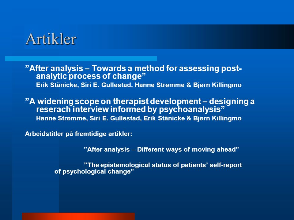 Artikler After analysis – Towards a method for assessing post-analytic process of change